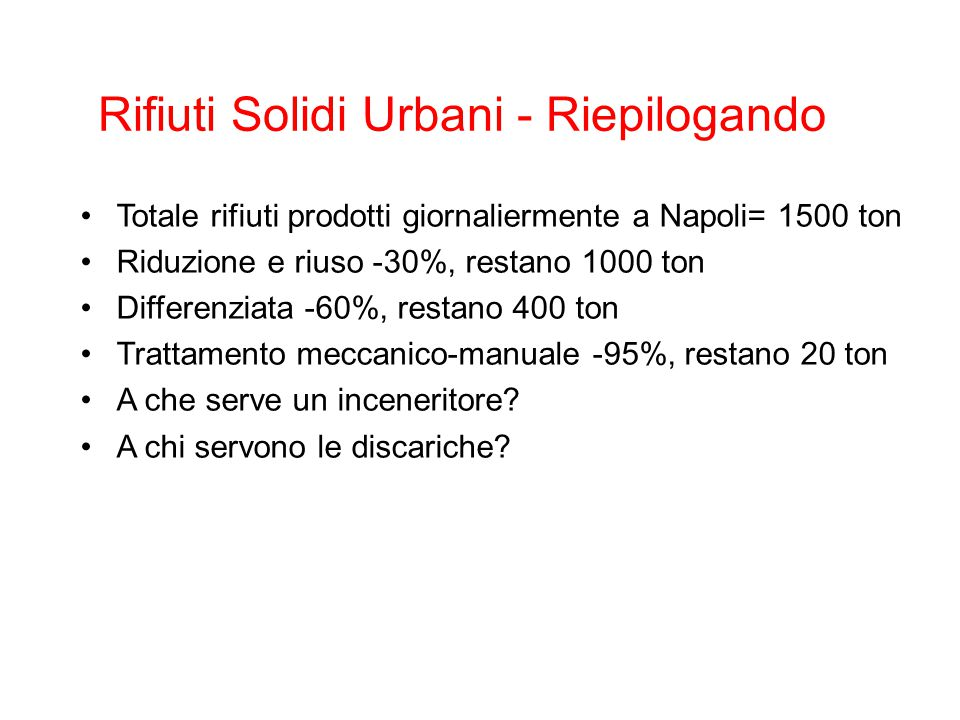 Rifiuti Solidi Urbani - Riepilogando