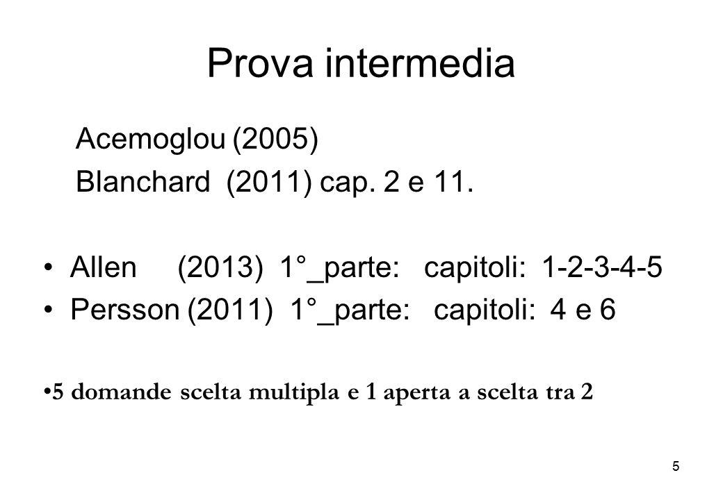 Prova intermedia Acemoglou (2005) Blanchard (2011) cap. 2 e 11.