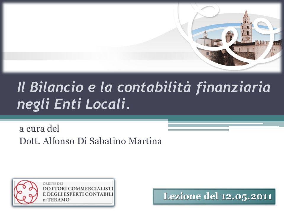 Il Bilancio e la contabilità finanziaria negli Enti Locali.