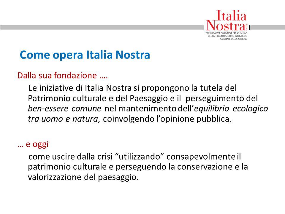 Come opera Italia Nostra
