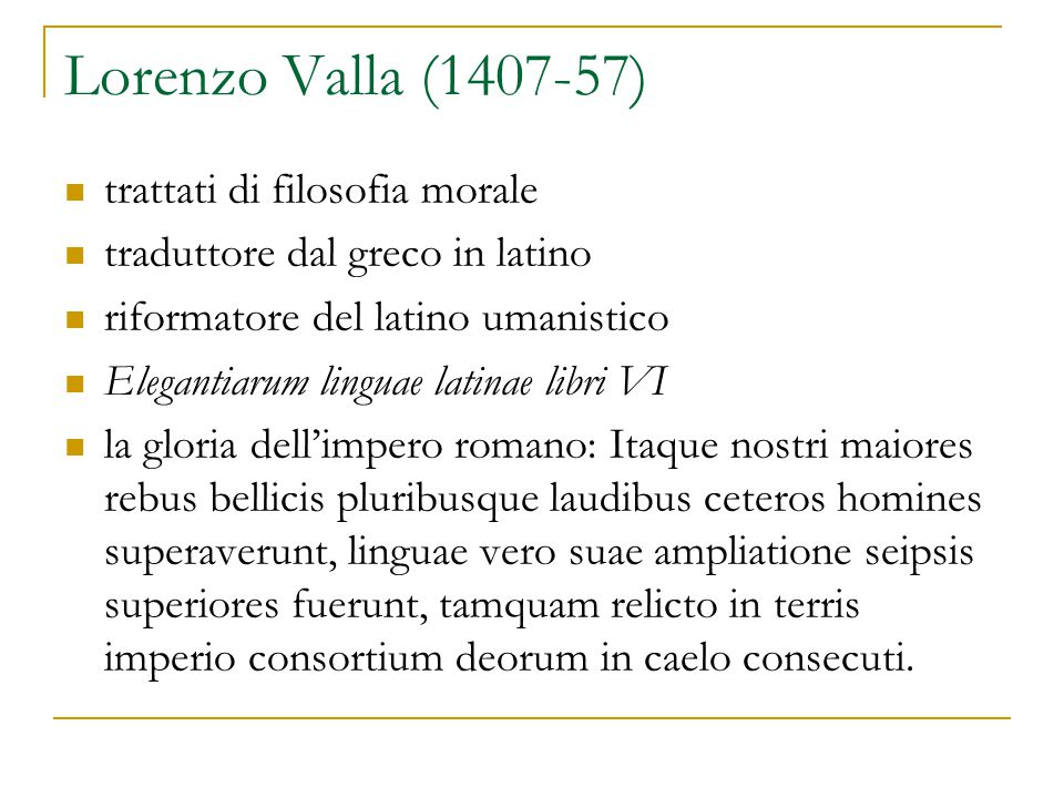 Lorenzo Valla (1407-57) trattati di filosofia morale