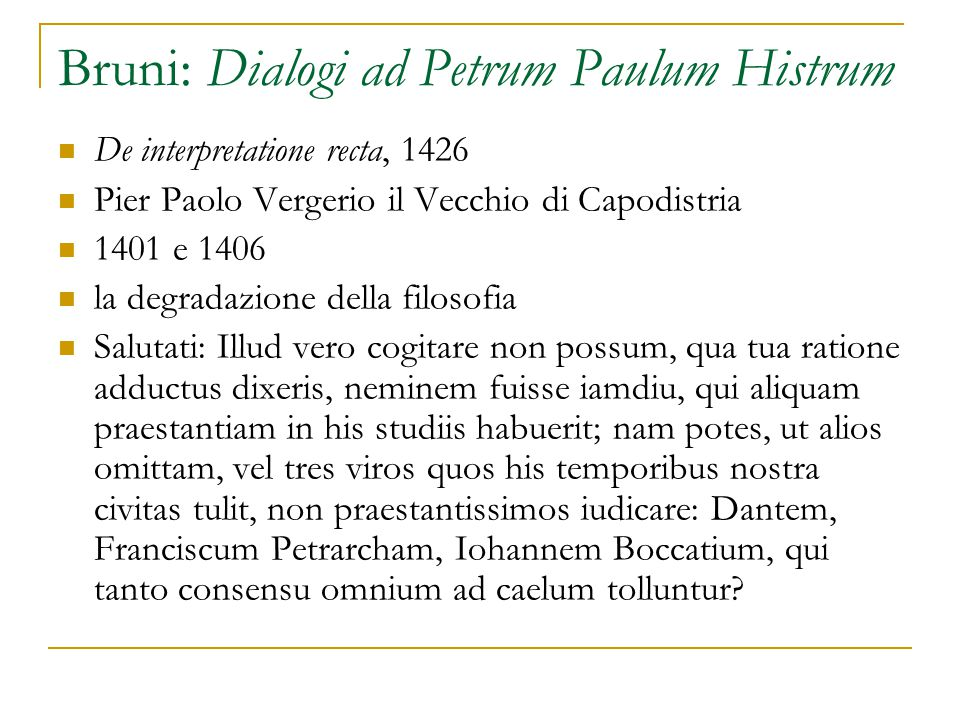 Bruni: Dialogi ad Petrum Paulum Histrum