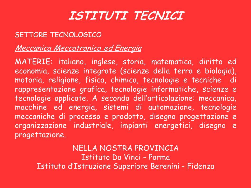 ISTITUTI TECNICI Meccanica Meccatronica ed Energia