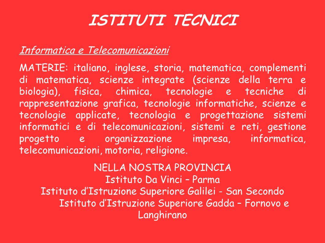 ISTITUTI TECNICI Informatica e Telecomunicazioni