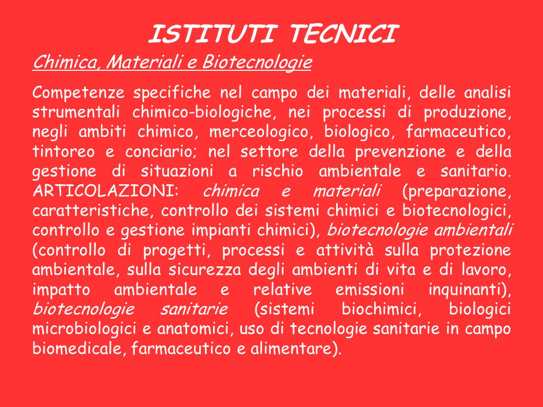 ISTITUTI TECNICI Chimica, Materiali e Biotecnologie