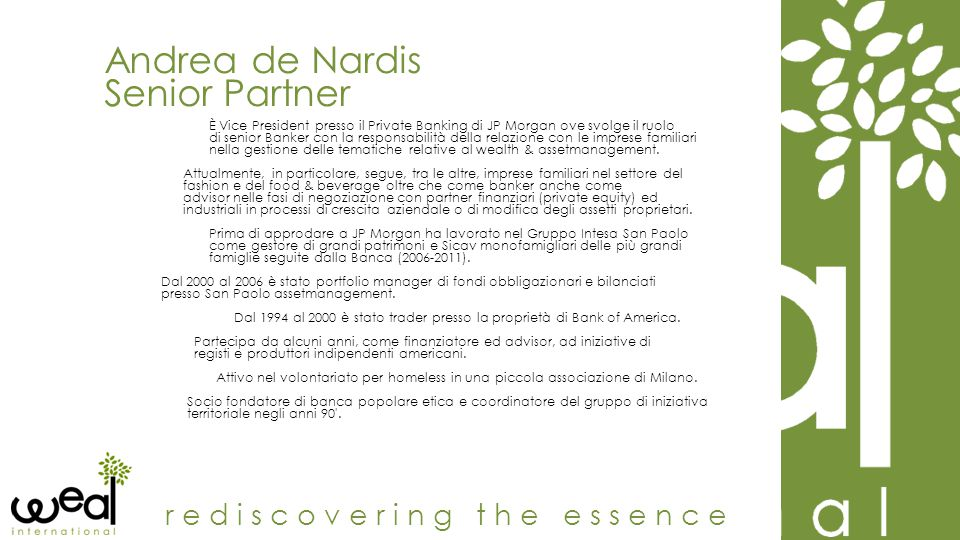 Andrea de Nardis Senior Partner rediscovering the essence