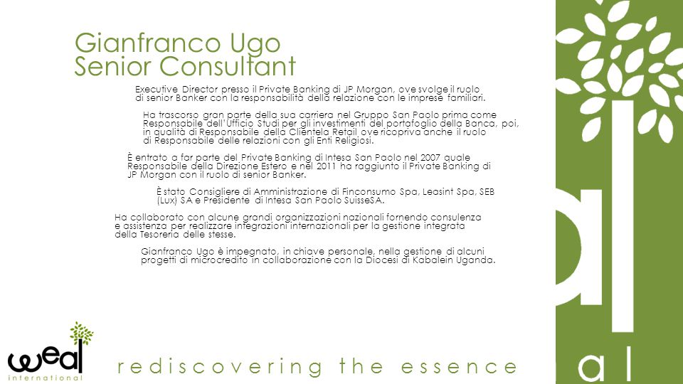 Gianfranco Ugo Senior Consultant rediscovering the essence