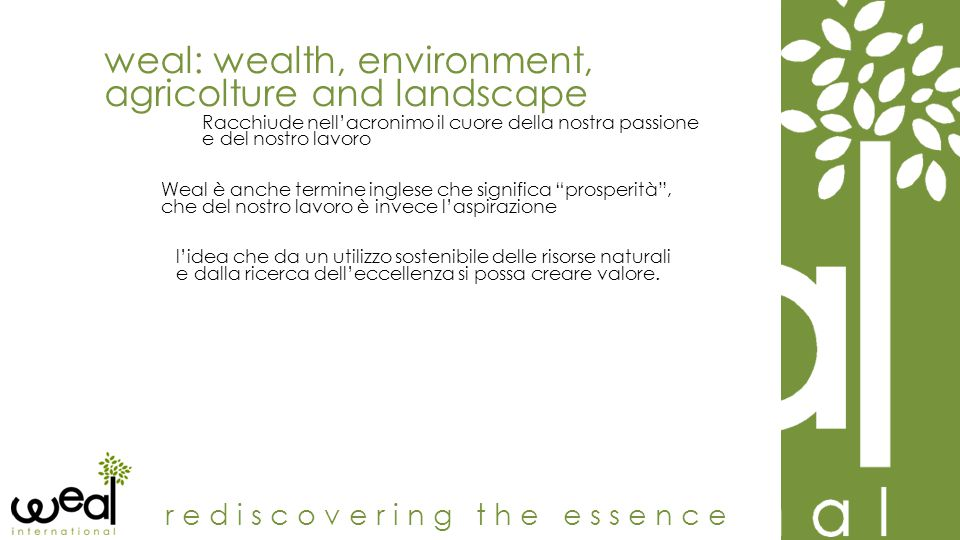 weal: wealth, environment, agricolture and landscape