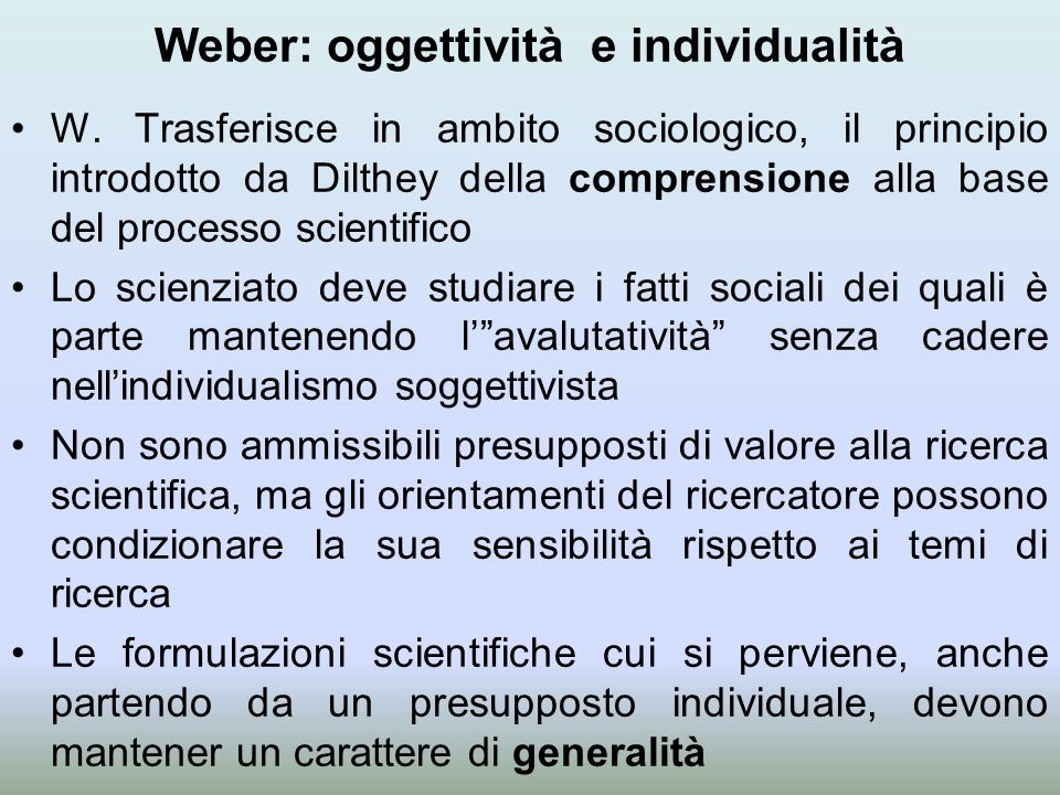 Weber: oggettività e individualità
