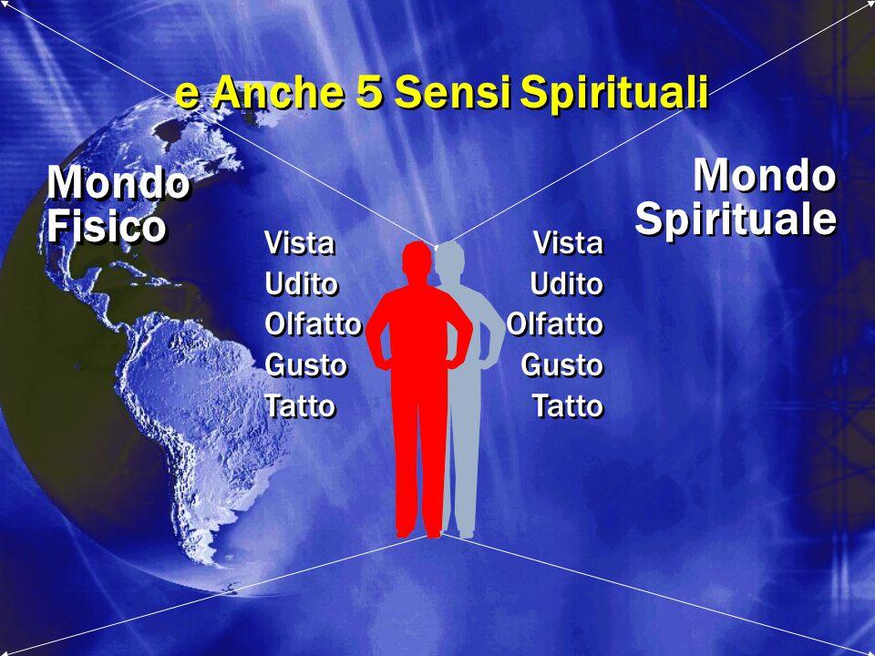 e Anche 5 Sensi Spirituali