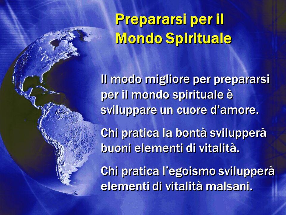 Prepararsi per il Mondo Spirituale