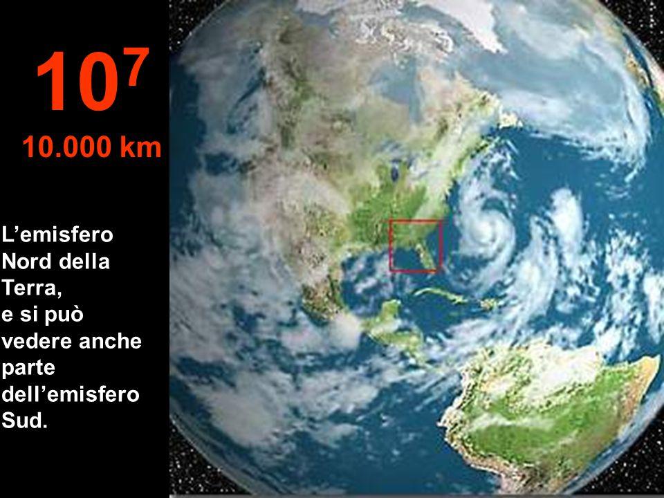 107 10.000 km L'emisfero Nord della Terra,