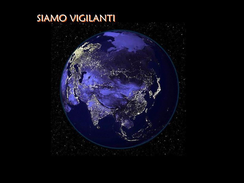 SIAMO VIGILANTI