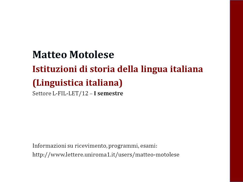 Matteo Motolese Istituzioni di storia della lingua italiana