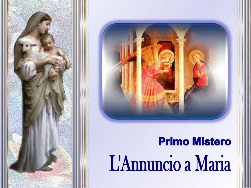 Primo Mistero L Annuncio a Maria