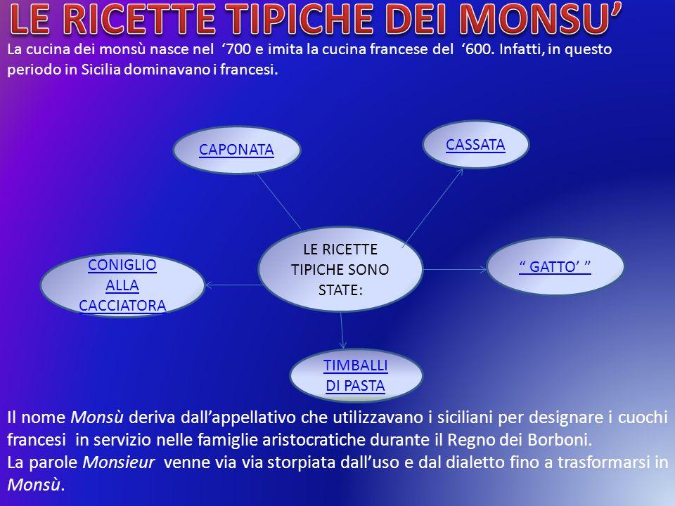 LE RICETTE TIPICHE DEI MONSU'
