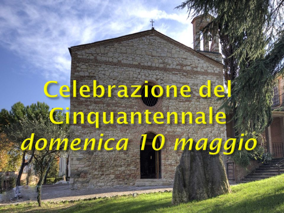Celebrazione del Cinquantennale domenica 10 maggio