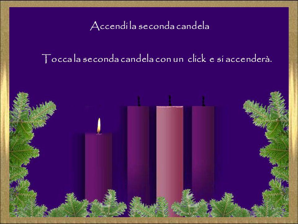 Accendi la seconda candela