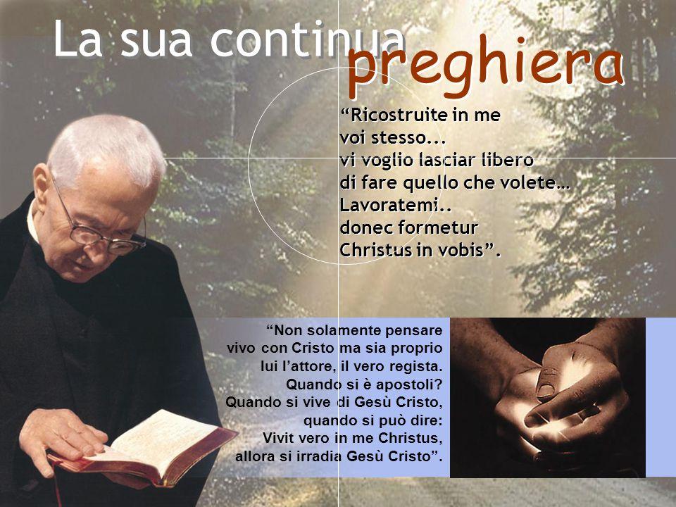 preghiera La sua continua Ricostruite in me voi stesso...