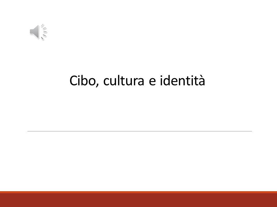 Cibo, cultura e identità