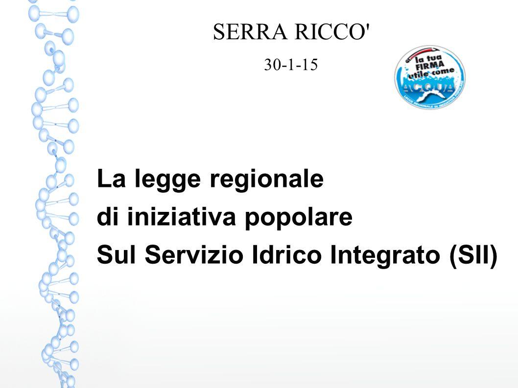 di iniziativa popolare Sul Servizio Idrico Integrato (SII)