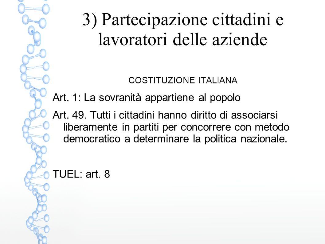 3) Partecipazione cittadini e lavoratori delle aziende