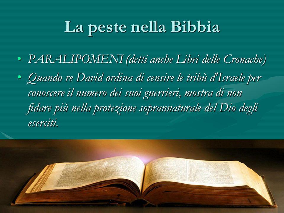 La peste nella Bibbia PARALIPOMENI (detti anche Libri delle Cronache)