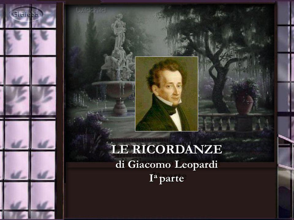 LE RICORDANZE di Giacomo Leopardi Ia parte
