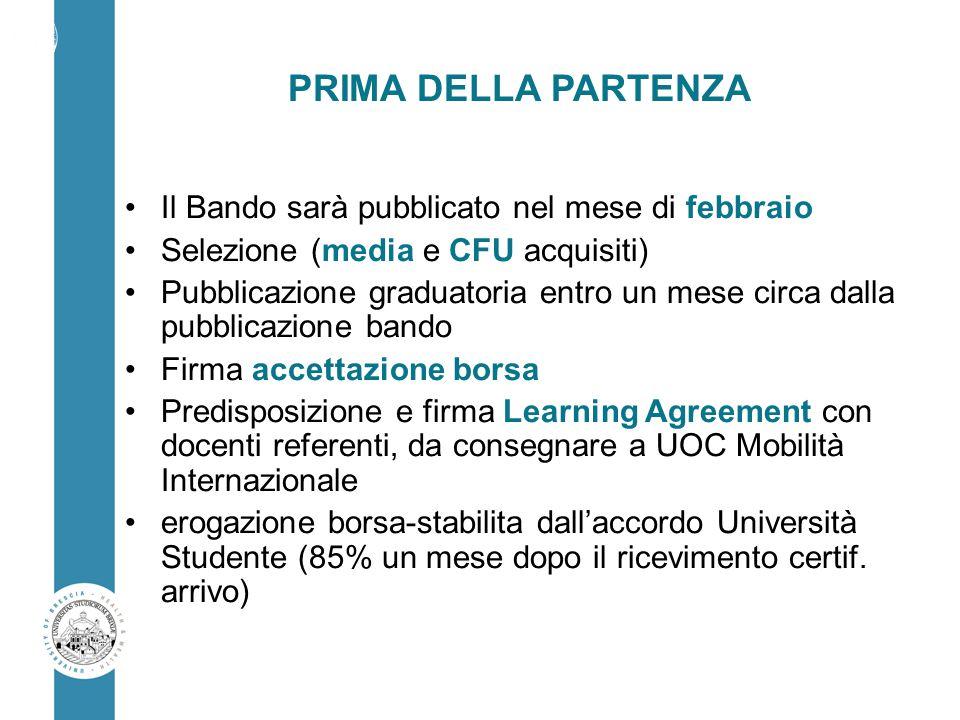 PRIMA DELLA PARTENZA Il Bando sarà pubblicato nel mese di febbraio