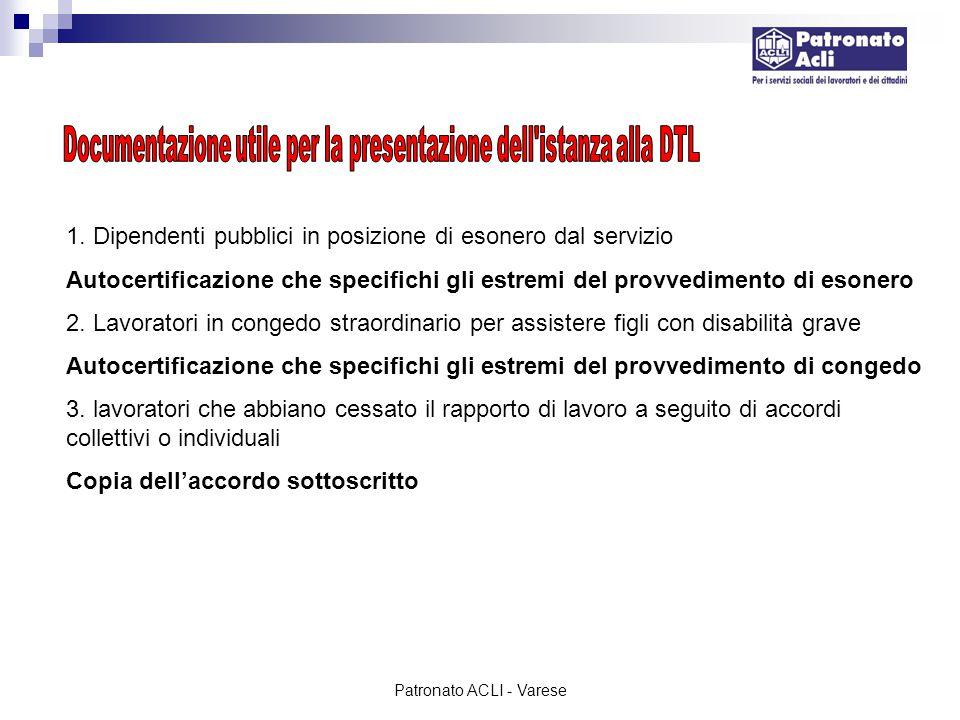 Documentazione utile per la presentazione dell istanza alla DTL