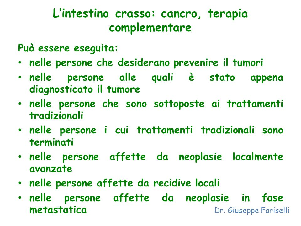 L'intestino crasso: cancro, terapia complementare