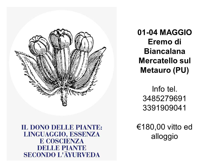 01-04 MAGGIO Eremo di Biancalana Mercatello sul Metauro (PU) Info tel