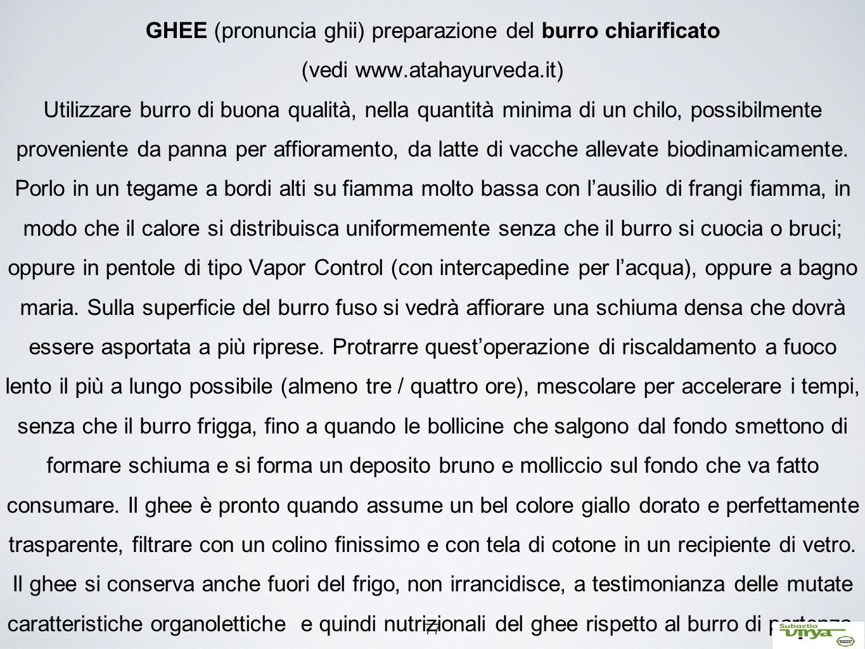 GHEE (pronuncia ghii) preparazione del burro chiarificato (vedi www