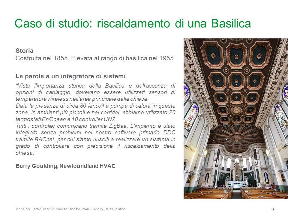 Caso di studio: riscaldamento di una Basilica