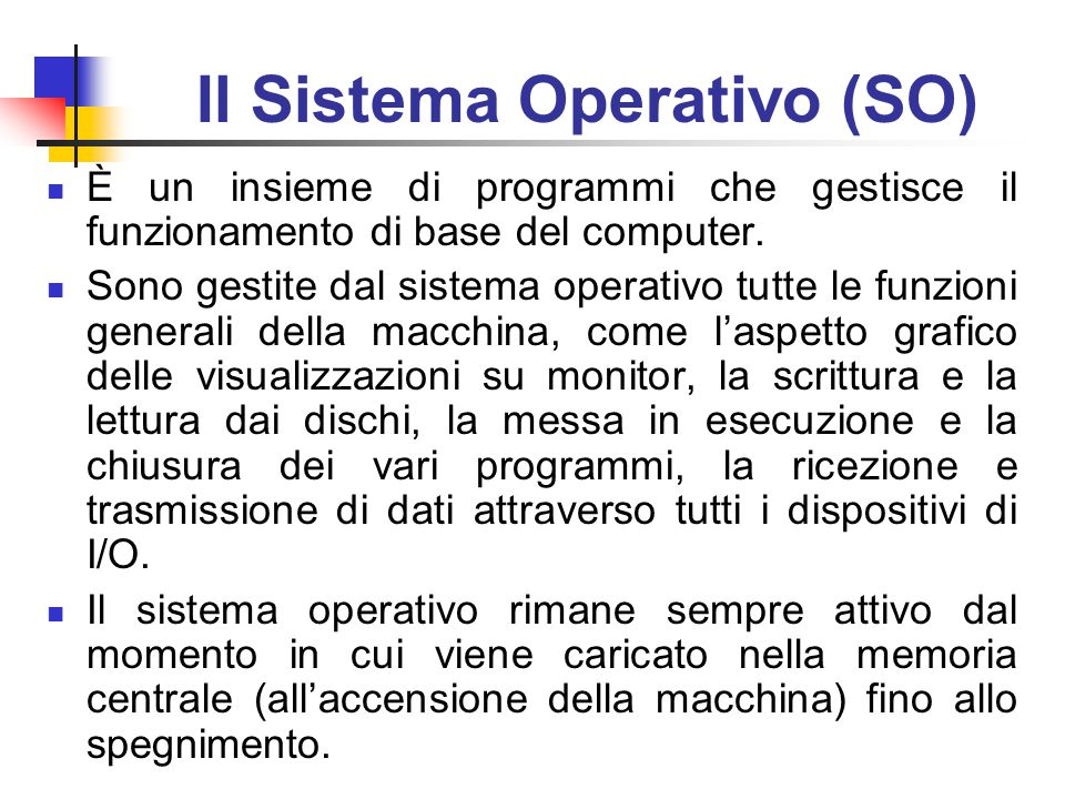 Il Sistema Operativo (SO)