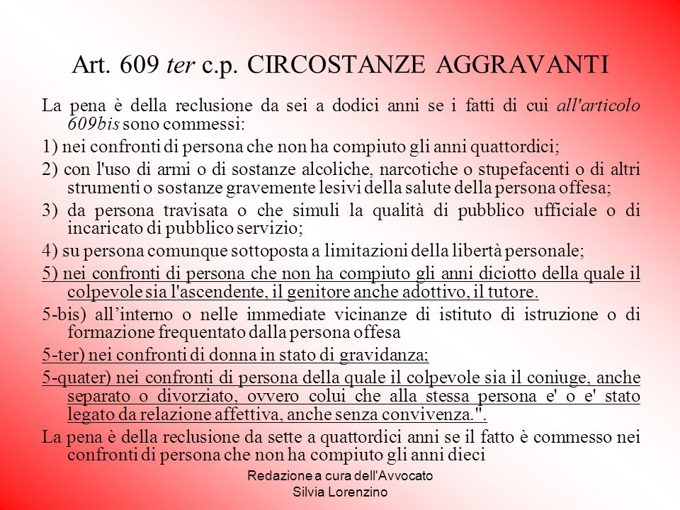 Art. 609 ter c.p. CIRCOSTANZE AGGRAVANTI