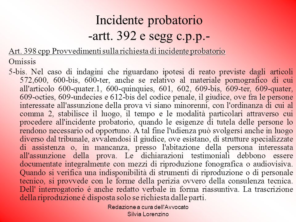 Incidente probatorio -artt. 392 e segg c.p.p.-