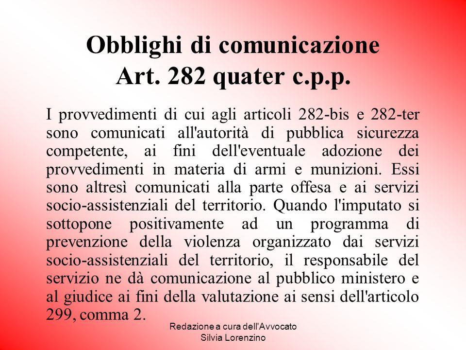 Obblighi di comunicazione Art. 282 quater c.p.p.