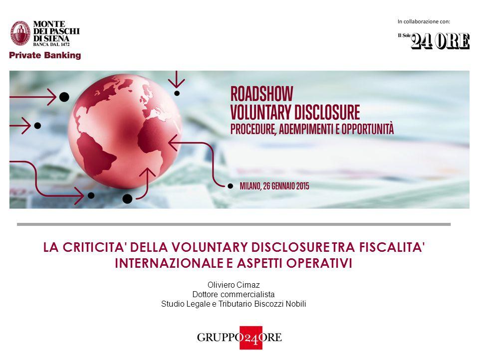 LA CRITICITA DELLA VOLUNTARY DISCLOSURE TRA FISCALITA INTERNAZIONALE E ASPETTI OPERATIVI