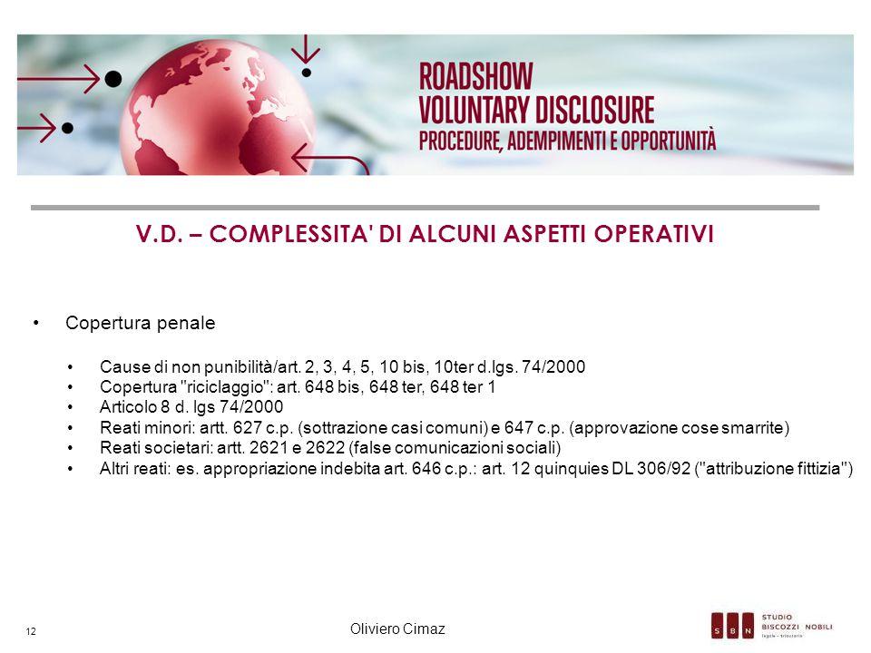 V.D. – COMPLESSITA DI ALCUNI ASPETTI OPERATIVI