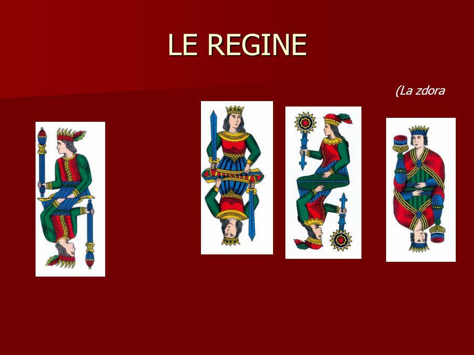 LE REGINE (La zdora