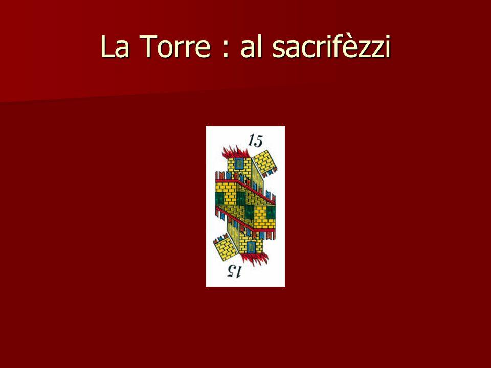 La Torre : al sacrifèzzi