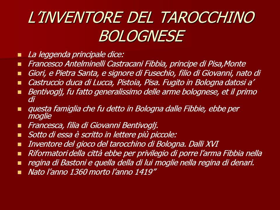 L'INVENTORE DEL TAROCCHINO BOLOGNESE