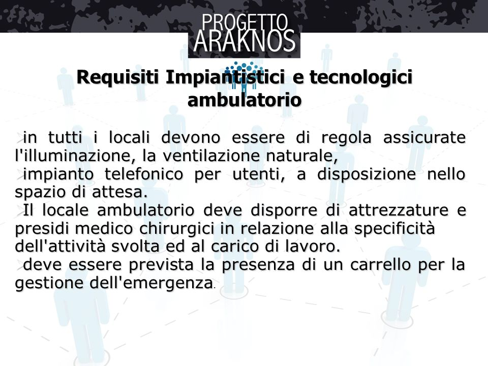Requisiti Impiantistici e tecnologici ambulatorio