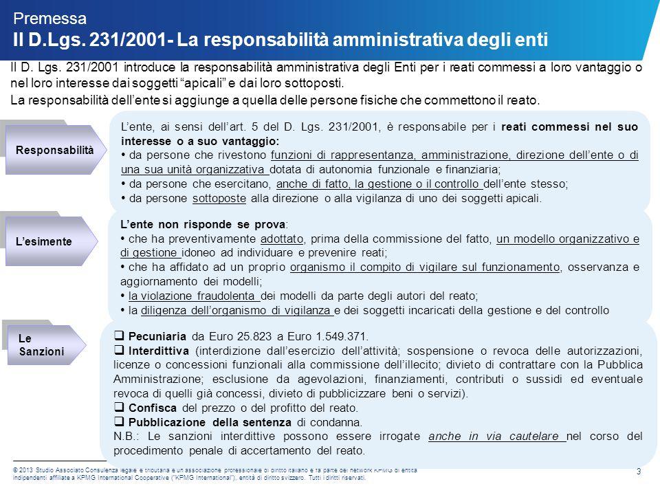 Premessa Il D.Lgs. 231/2001- La responsabilità amministrativa degli enti