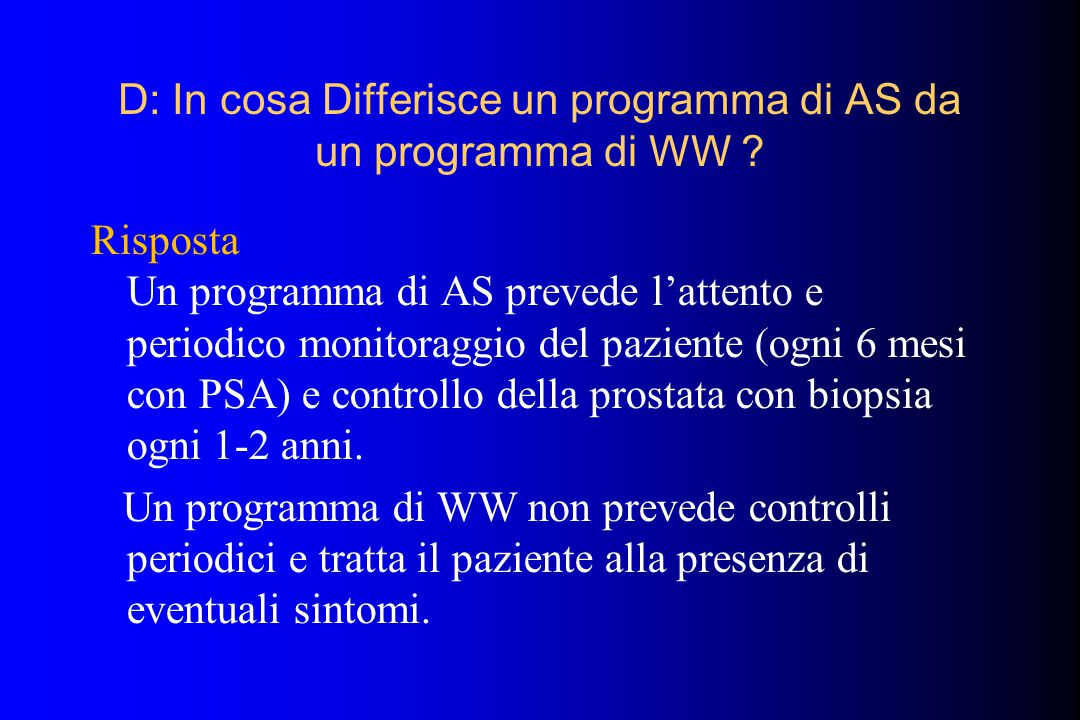 D: In cosa Differisce un programma di AS da un programma di WW