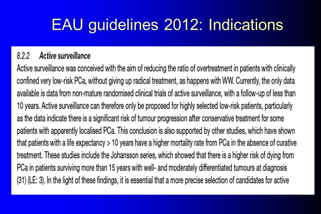 EAU guidelines 2012: Indications