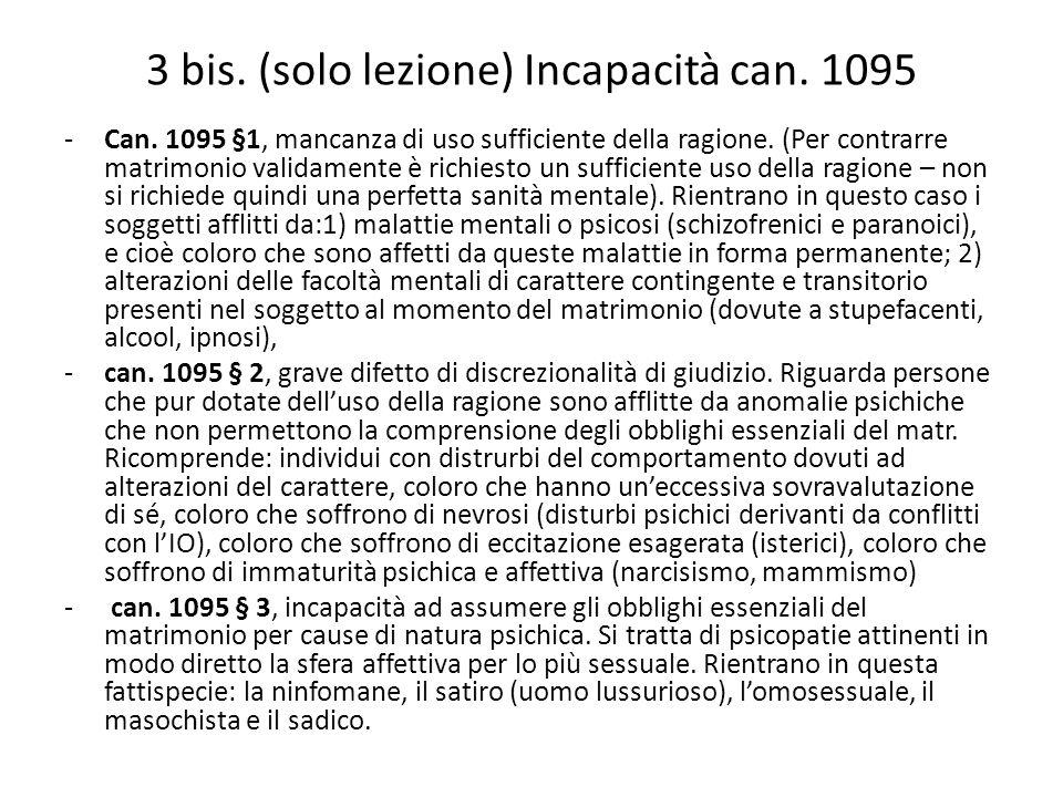3 bis. (solo lezione) Incapacità can. 1095