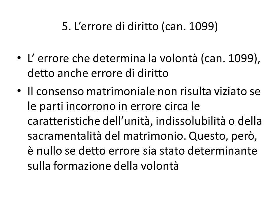 5. L'errore di diritto (can. 1099)