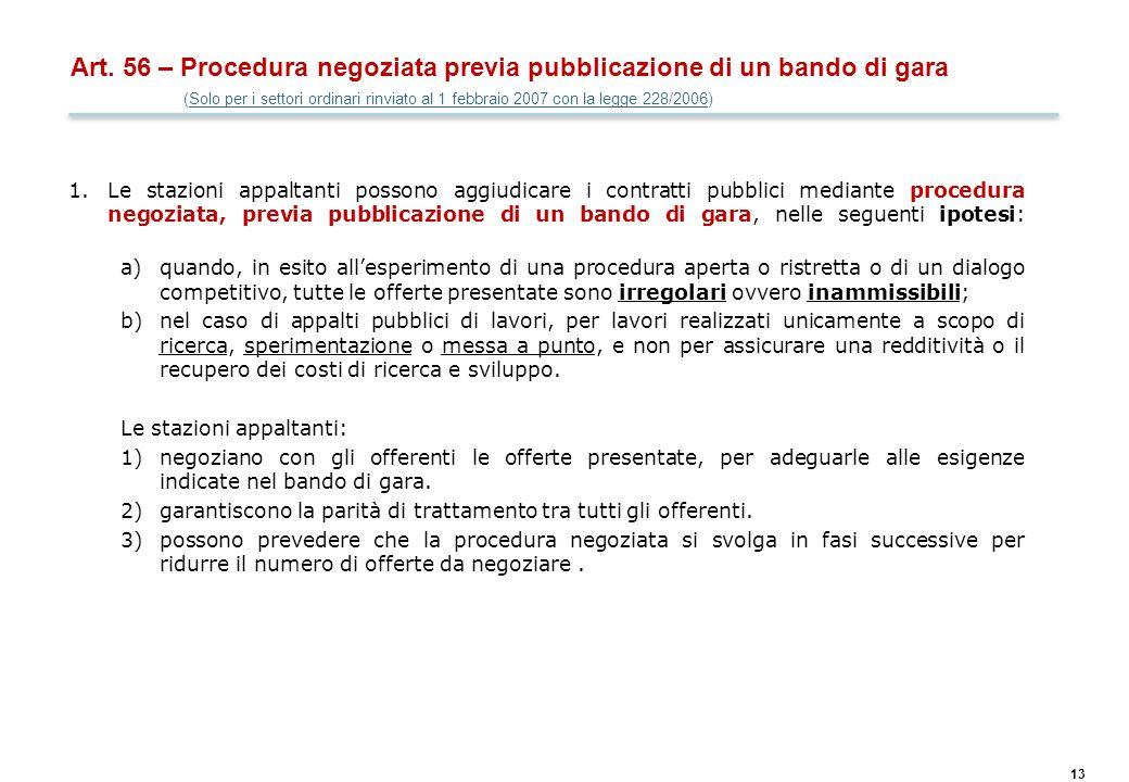 Art. 57 – Procedura negoziata senza previa pubblicazione di un bando di gara